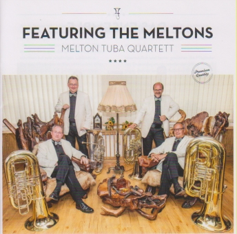 MELTON TUBA QUARTETT - Featuring the Meltons